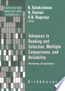 Advances in Ranking and Selection  Multiple Comparisons  and Reliability
