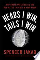 Heads I Win  Tails I Win