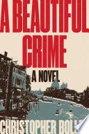 A Beautiful Crime Book PDF