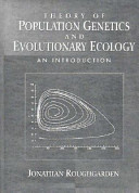 Theory of Population Genetics and Evolutionary Ecology Population Genetics And Population Genetics