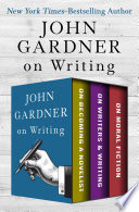John Gardner s Collection on Writing