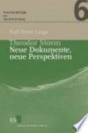 Theodor Storm     Neue Dokumente  neue Perspektiven