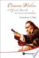 Cremona Violins Violin History This Book Contains A