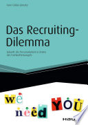 Das Recruiting Dilemma
