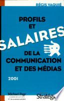 Profils et salaires de la communication et des m  dias