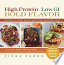 High Protein  Low GI  Bold Flavor