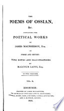 The poems of Ossian   c  containing the poetical works of J  Macpherson  with notes and illustr  by M  Laing