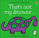 That s Not My Dinosaur Textures To Develop Sensory And Language Awareness
