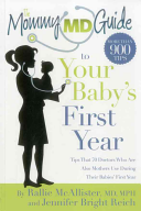 The Mommy MD Guide to Your Baby s First Year