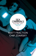 Sex Criminals Vol. 2 by Matt Fraction