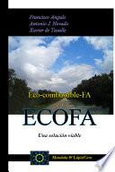 Eco-combustible-fa, Ecofa: Una Solucion Viable