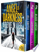 Angel Of Darkness Books 01-03 : limited time! <<< she never forgets. never forgives....