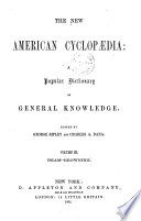 The New American Cyclopaedia: a Popular Dictionary of General Knowledge