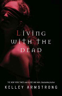 Living with the Dead Book Cover