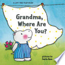 Grandma Where Are You