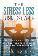 The Stress Less Business Owner