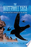 The Watermill Saga
