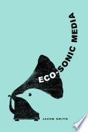 Eco Sonic Media
