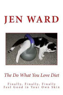 The Do What You Love Diet