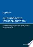 Kulturbasierte Personalauswahl. Eine empirische Untersuchung am Beispiel der Siemens AG