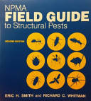 NPMA Field Guide to Structural Pests