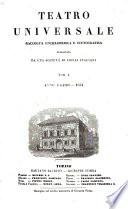 Teatro universale  Raccolta enciclopedica e scenografica pubblicata da una Societ   di libraj italiani  tom  1 3  anno 1 3