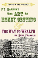 The Art of Money Getting and the Way to Wealth