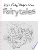 Fairytales: More Funky Things to Draw (UK)