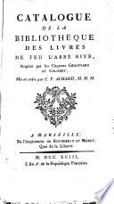 Catalogue de la biblioth  que des livres de feu l abb   Rive  acquise par les citoyens Chauffard et Colomby