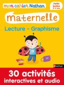 Mon cahier maternelle 3/4 ans Lecture - Graphisme