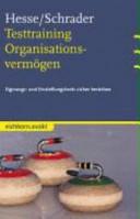 Testtraining Organisationsvermögen