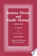 Systems Theory and Family Therapy Of Systems Theory And Its