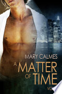 A Matter Of Time Vol 1