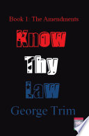 Know Thy Law : of a three series volume of books,...