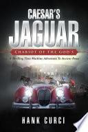 Caesar s Jaguar  Chariot of the God s