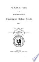 Publications Of The Massachusetts Homoeopathic Medical Society