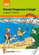 Present  Progressive Form   Simple  Englisch 5  Klasse