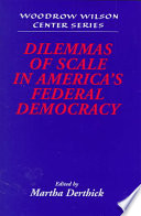 Dilemmas of Scale in America s Federal Democracy