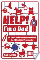 Help  I m a Dad