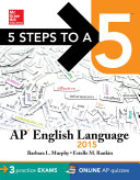 5 Steps to a 5 AP English Language  2015 Edition