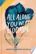 Book All Along You Were Blooming