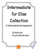 Intermediate Fur Elise Collection   5 Intermediate Arrangements