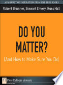 Do You Matter   And How to Make Sure You Do