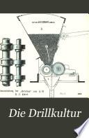 Die Drillkultur