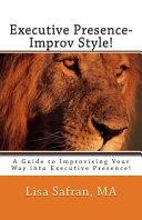 executive presence improv style