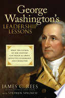 George Washington s Leadership Lessons