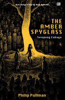 download ebook his dark materials#3: teropong cahaya (the amber spyglass) pdf epub