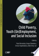 Child Poverty  Youth  Un Employment  and Social Inclusion