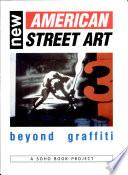 New American Street Art