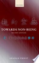 Towards Non Being